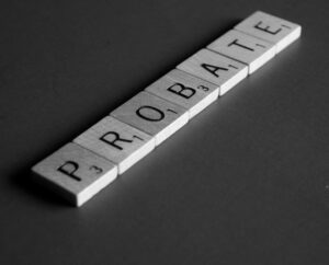 probate spelled out on Scrabble pieces